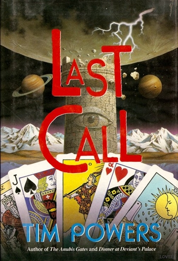 Last Call (1992) Tim Powers